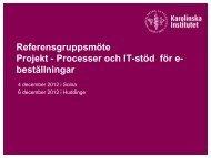 Presentation för referensgrupp dec 2012 - Internwebben