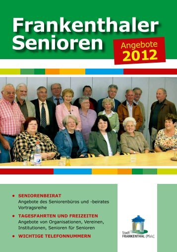 Frankenthaler Senioren 2012 - Stadt Frankenthal