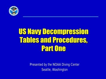 US Navy Decompression Tables and Procedures, Part One