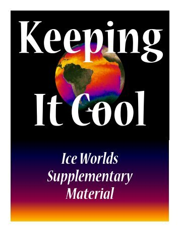 Keeping it Cool - Ice Worlds at Ice Planet Earth