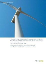 Vindkraftværker i energisystemet - DTU Orbit - Danmarks Tekniske ...