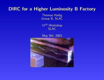 DIRC for a Higher Luminosity B Factory - F9
