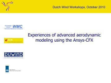 Experiences of advanced aerodynamic modeling using the Ansys-CFX