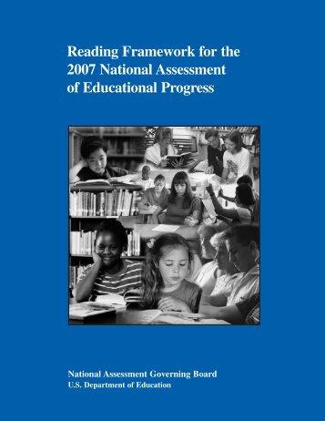 Reading Framework for the 2007 National Assessment of ... - ED Pubs