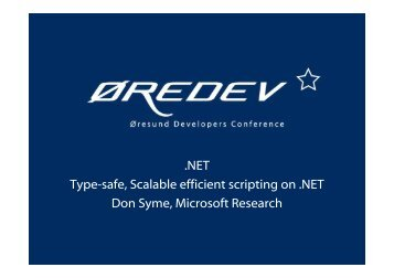 .NET Type-safe, Scalable efficient scripting on .NET Don Syme ...