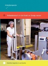 Arbeidsrisico's in de Koek en Snoep sector - Inspectie SZW