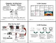 Computer Architecture Past, Present, Future - 6.004 - MIT