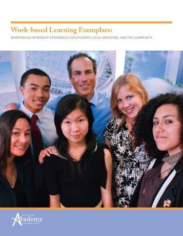 Work-based Learning Exemplars: - National Academy Foundation