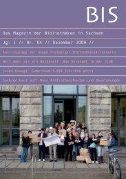 Das Magazin der Bibliotheken in Sachsen Jg. 2 // Nr. O4 ...