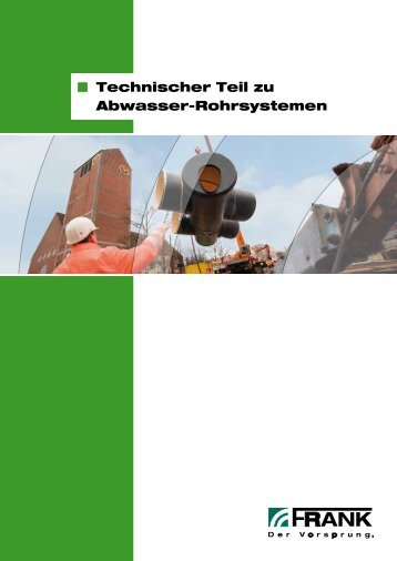 Prospekt Technischer Teil zu Abwasser-Rohrsystemen - Frank GmbH