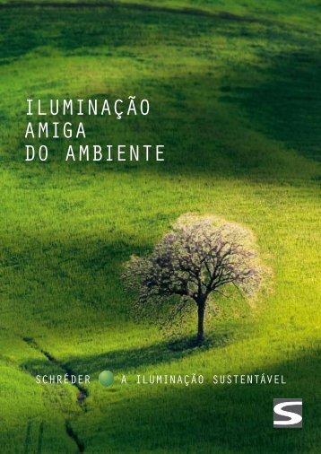 ILUMINAÇÃO AMIGA DO AMBIENTE - Schréder