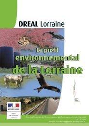 Profil environnemental de la Lorraine 2010 - DREAL Lorraine