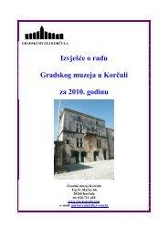 Izvješće Gradskog muzeja o radu za 2010. godini - Korčula