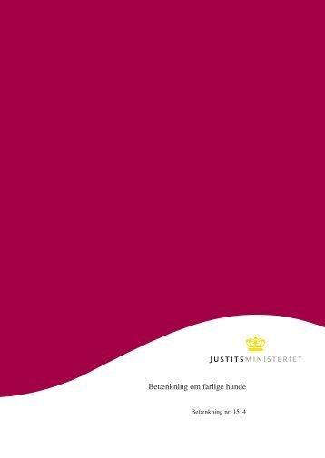 Betænkning om farlige hunde - Justitsministeriet - Publikationer