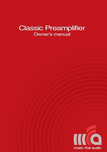 Preamplifier Manual 13 March 2012 - Music First Audio