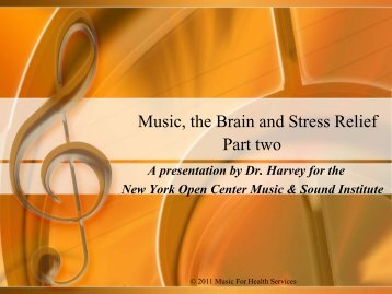 Music, the Brain and Stress Relief Part two - Music for Health Services