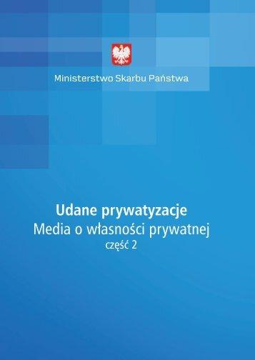Udane prywatyzacje. Media o własności prywatnej cz.2 - Serwis dla ...