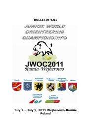 BULLETIN 4.01 July 2 – July 9, 2011 Wejherowo-Rumia, Poland