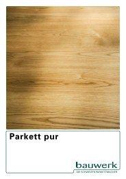 Parkett pur - Farben Schmitt