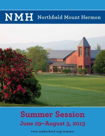 NMH Summer Session brochure - Northfield Mount Hermon School