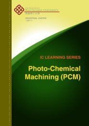 Photo-Chemical Machining - The Hong Kong Polytechnic University