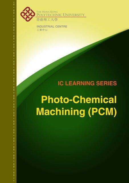 Photo-Chemical Machining - The Hong Kong Polytechnic University