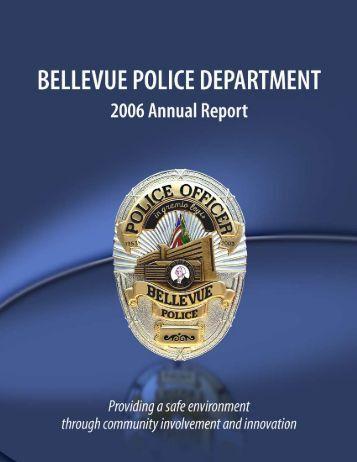 Bellevue Police 2006 Annual Report - City of Bellevue