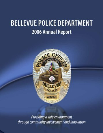 Bellevue Police 2006 Annual Report - City of Bellevue