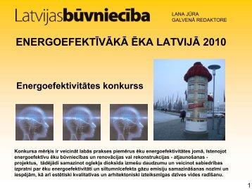 energoefektīvākā ēka latvijā 2010 - Rīgas enerģētikas aģentūra