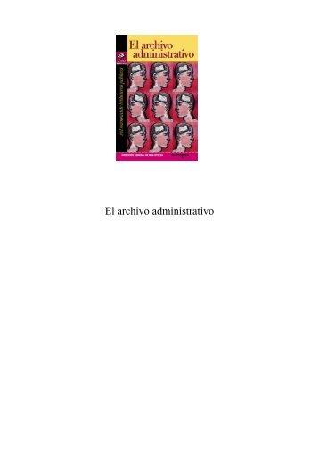 El archivo administrativo - Dirección General de Bibliotecas ...