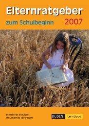 Elternratgeber zum Schulbeginn 2007 - Schulamt Forchheim