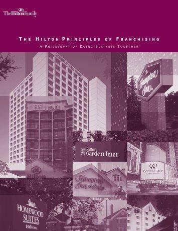 THE HILTON PRINCIPLES OF FRANCHISING - Hilton Worldwide