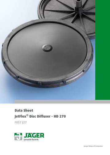 Data Sheet JetFlex Disc Diffuser - HD 270 - Jäger Umwelt-Technik ...