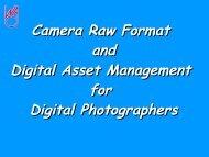 Camera Raw Format and Digital Asset Management for Digital ...
