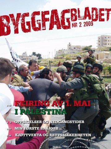 Byggfagbladet 2 2009 - Tømrer og Byggfagforeningen