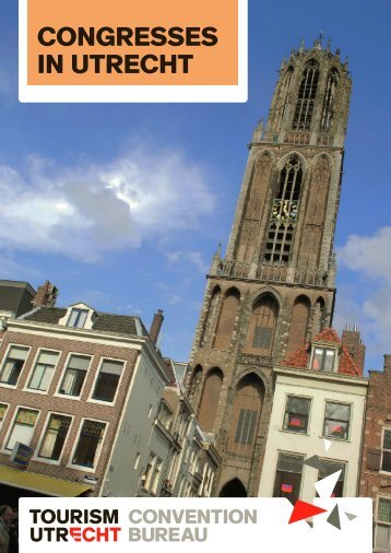 CONGRESSES IN UTRECHT - Utrecht Convention Bureau