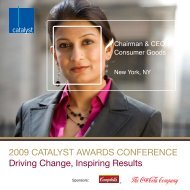 2009 CATALYST AWARDS CONFERENCE Driving Change ...