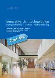 Innovative Lichttechnologien Energieeffizienz – Technik - Energie Tirol