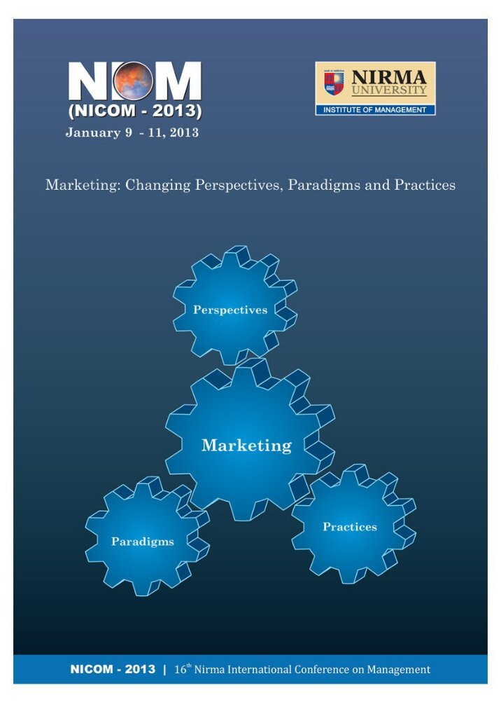 changing marketing paradigms issue and In the fields of marketing, ib, finance  paper should broadly address the conference theme and issue related to changing business practices and paradigms.