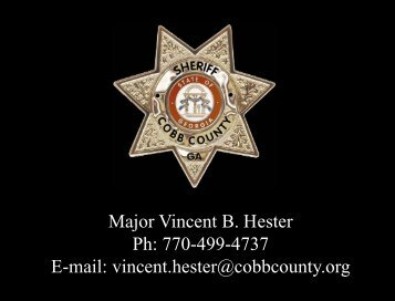 Major Vincent B. Hester Ph: 770-499-4737 E-mail: vincent.hester ...