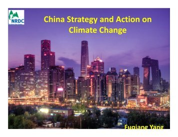 China Strategy and Action on Climate Change - Yale Center for ...