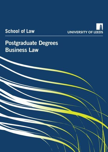 Postgraduate Degrees Business Law - School of Law - University of ...