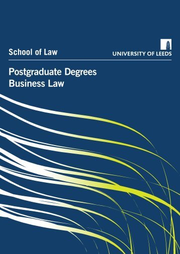 Postgraduate Degrees Business Law - School of Law - University of ...