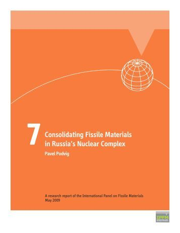 Consolidating fissile materials in Russia's nuclear complex