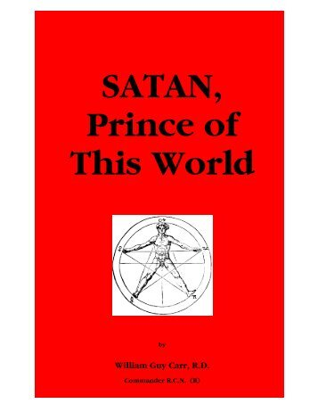 Satan - Prince of This World, William Guy Carr, R.D. ... - Arctic Beacon