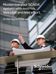 Modernise your SCADA system with less risk ... - Schneider Electric