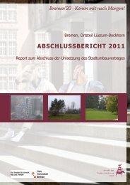 abschlussbericht 2011 - Der Senator für Umwelt, Bau und Verkehr ...