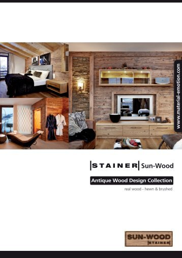 Antique Wood Design Collection w w w .m ate rial-e mo tion .co m