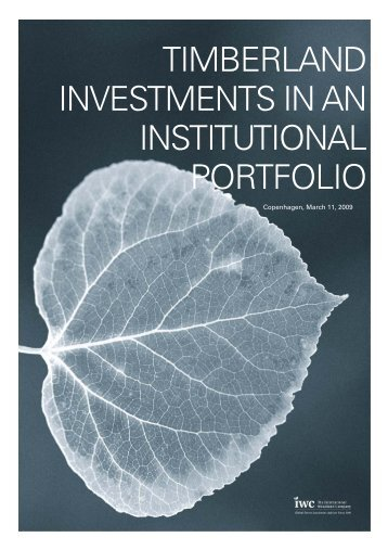 timberland investments in an institutional portfolio - Iwc.dk