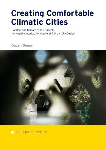 Creating Comfortable Climatic Cities - RDM Campus